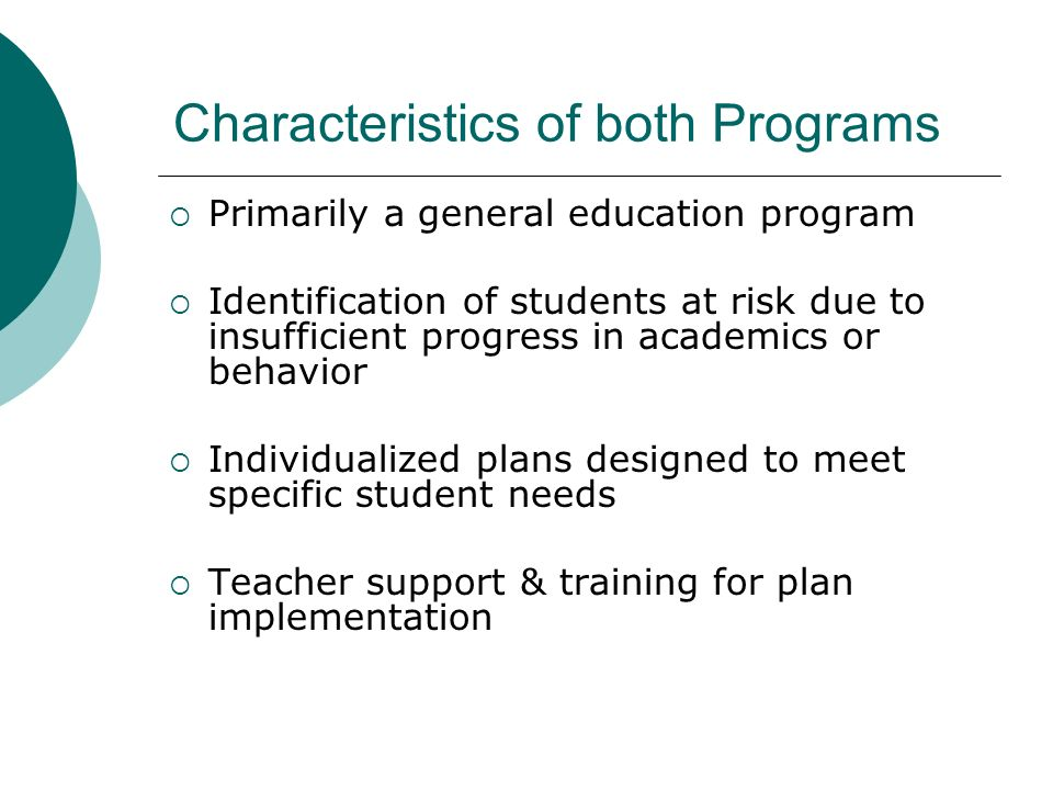 Characteristics of both Programs