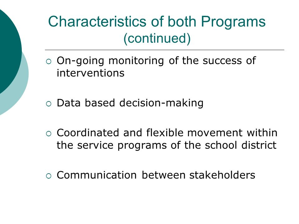 Characteristics of both Programs (continued)