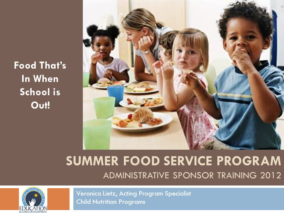 Summer Food Service Program Administrative Sponsor Training 2012