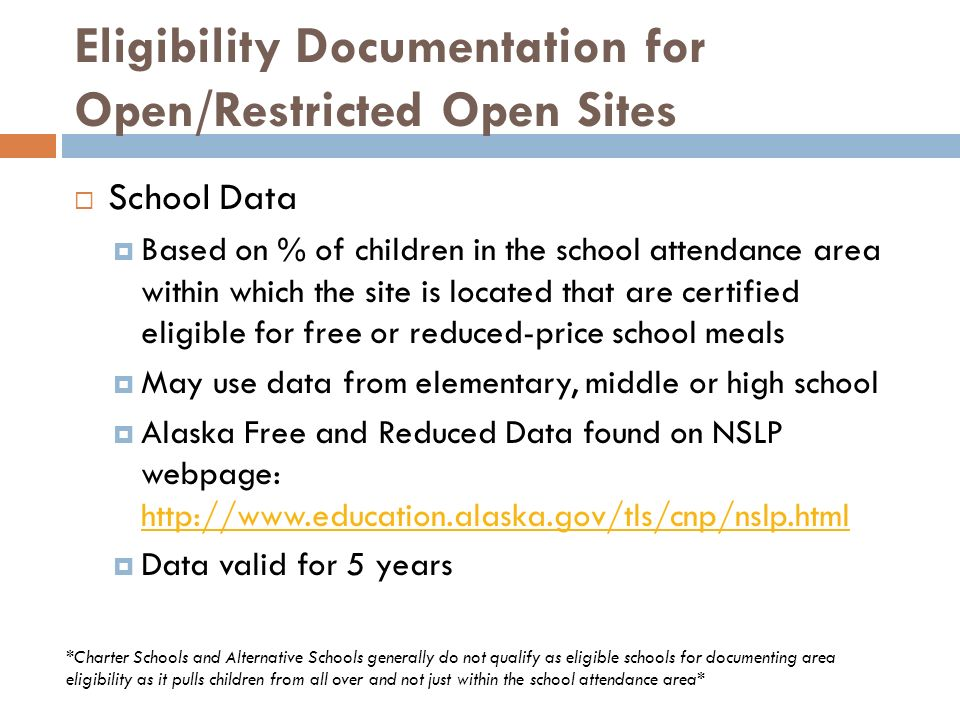 Eligibility Documentation for Open/Restricted Open Sites