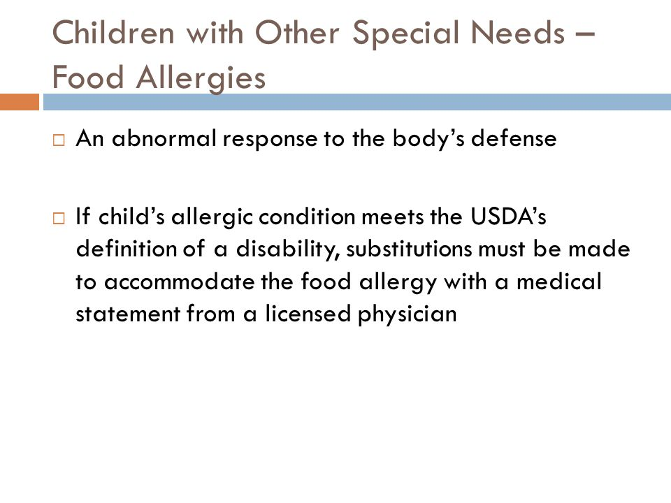 Children with Other Special Needs – Food Allergies