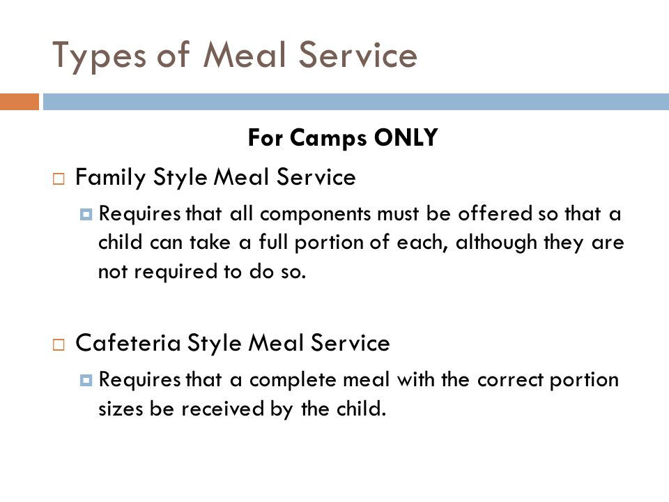Types of Meal Service For Camps ONLY Family Style Meal Service