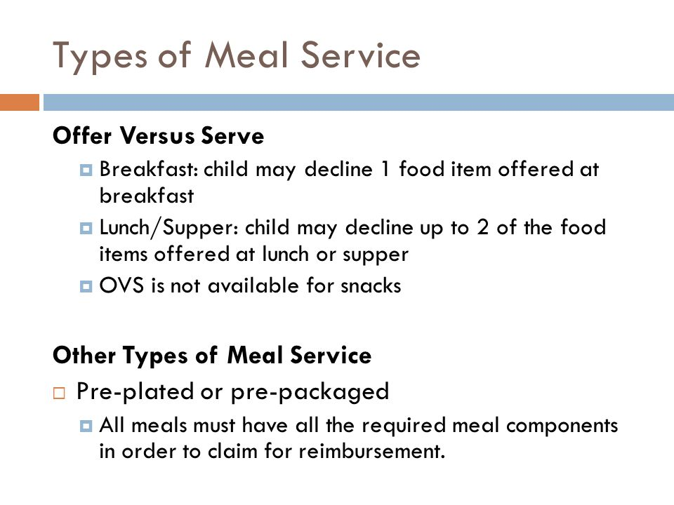 Types of Meal Service Offer Versus Serve Other Types of Meal Service