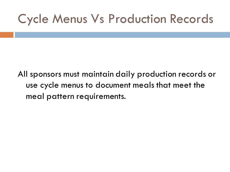 Cycle Menus Vs Production Records