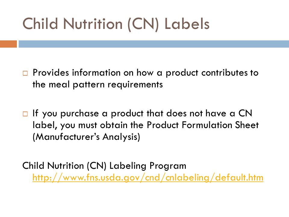 Child Nutrition (CN) Labels