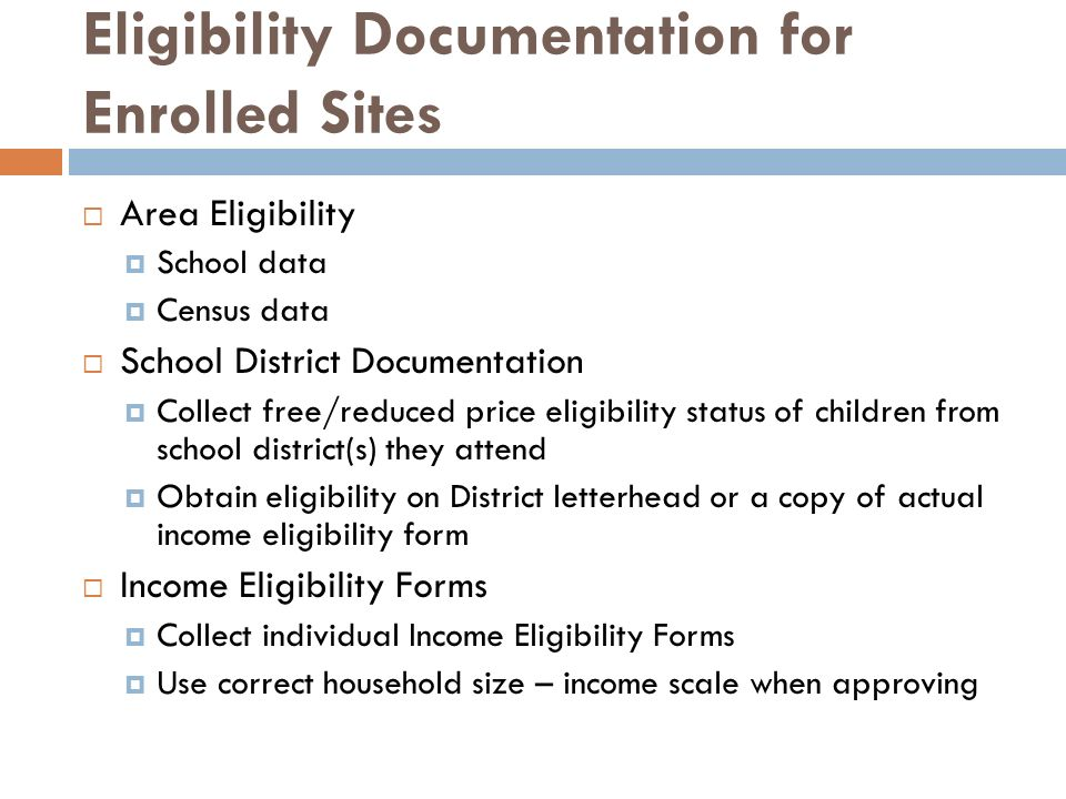 Eligibility Documentation for Enrolled Sites