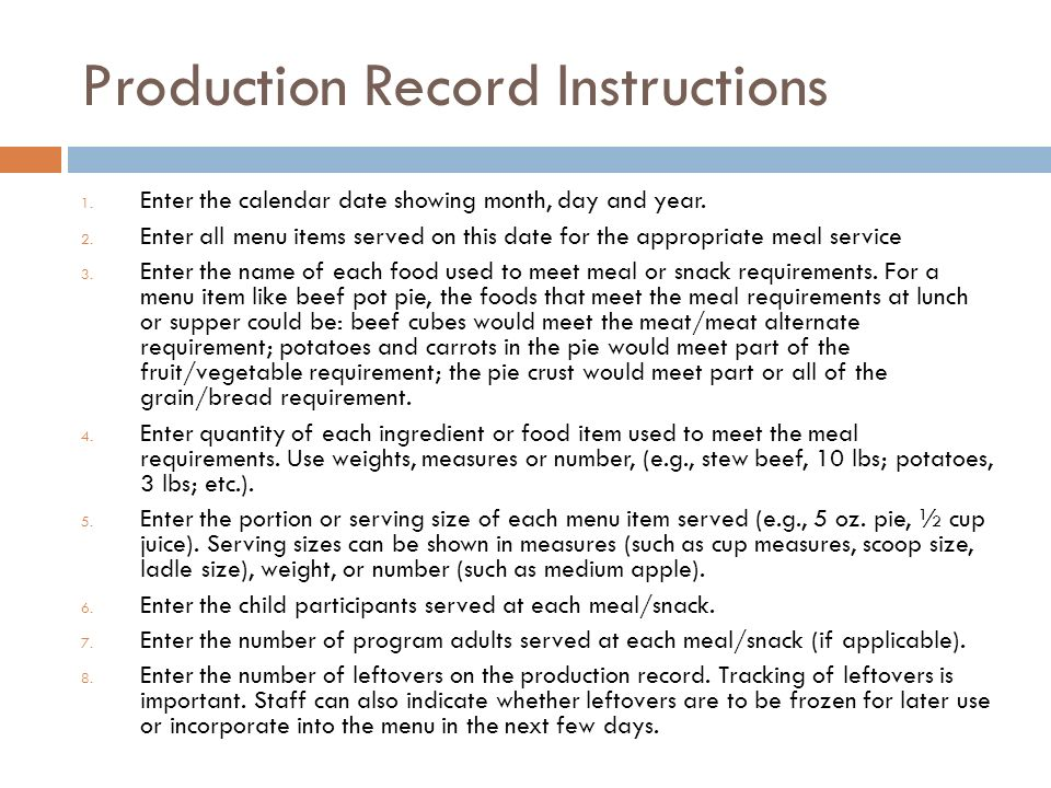 Production Record Instructions