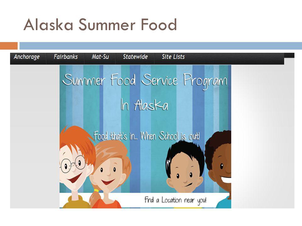 Alaska Summer Food