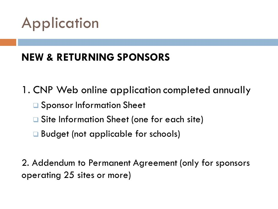 Application NEW & RETURNING SPONSORS