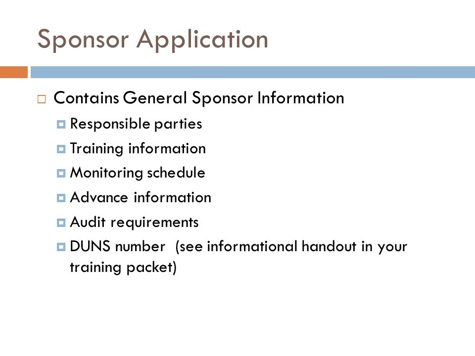 Sponsor Application Contains General Sponsor Information