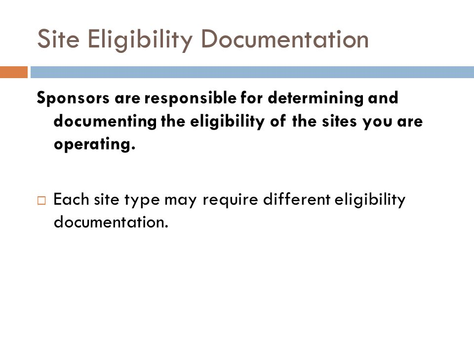 Site Eligibility Documentation