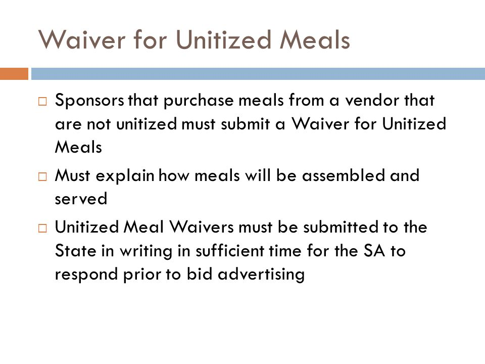 Waiver for Unitized Meals