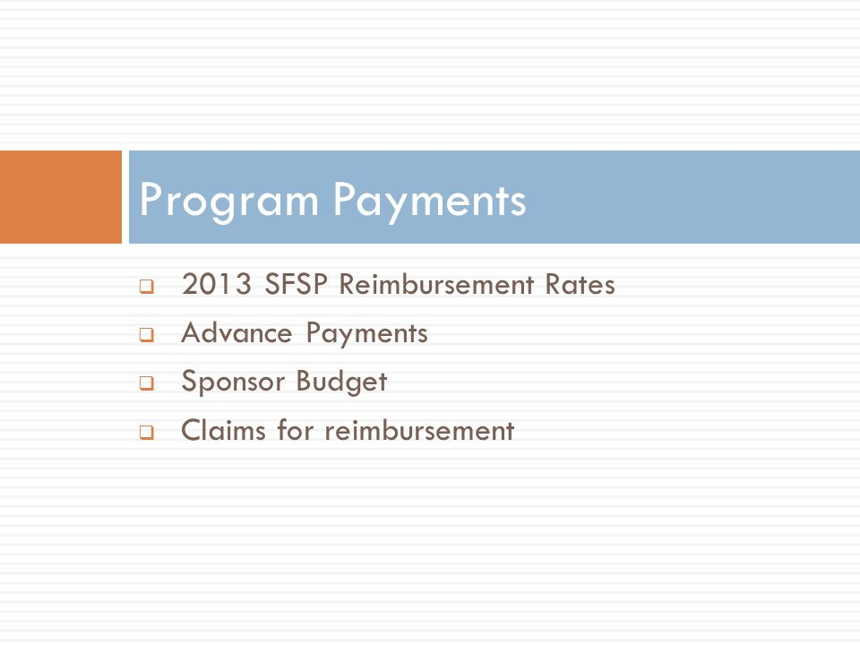 Program Payments 2013 SFSP Reimbursement Rates Advance Payments
