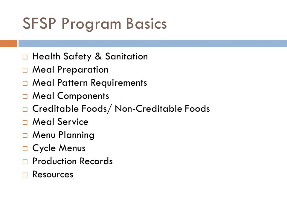 SFSP Program Basics Health Safety & Sanitation Meal Preparation