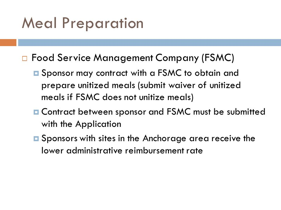 Meal Preparation Food Service Management Company (FSMC)