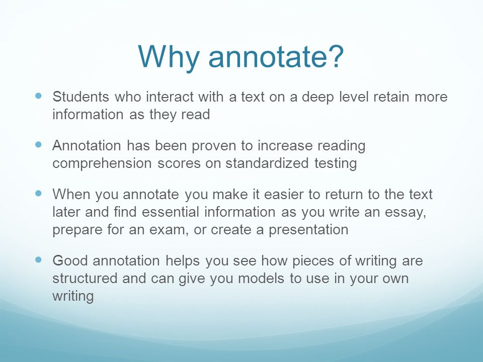 does mean annotate essay Understanding writing assignments think about each of these sentences and number them so that you can write a paragraph or section of your essay on that portion if what are some implications for the future, relating to your topic what does all this (what you have argued) mean for.