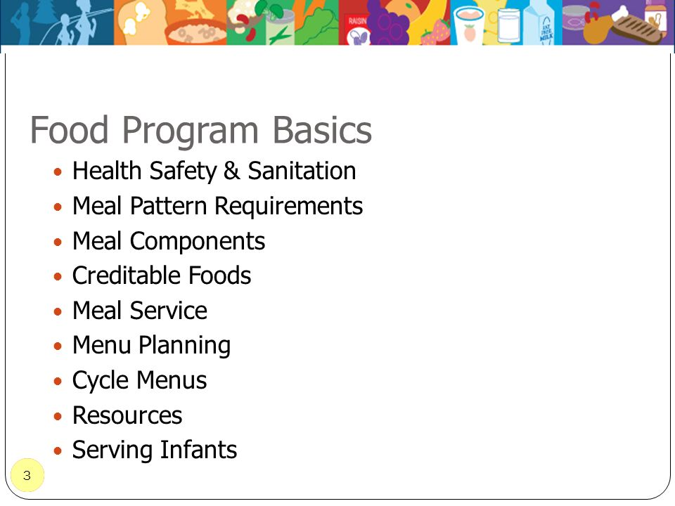 Food Program Basics Health Safety & Sanitation