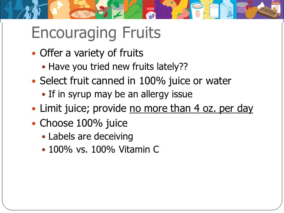 Encouraging Fruits Offer a variety of fruits