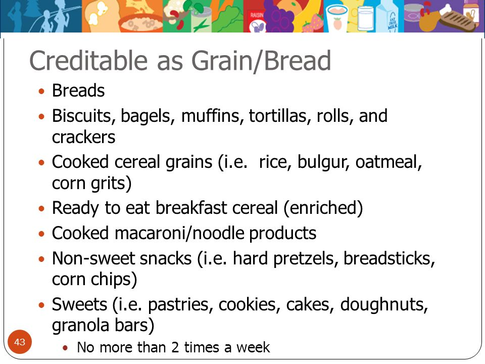Creditable as Grain/Bread