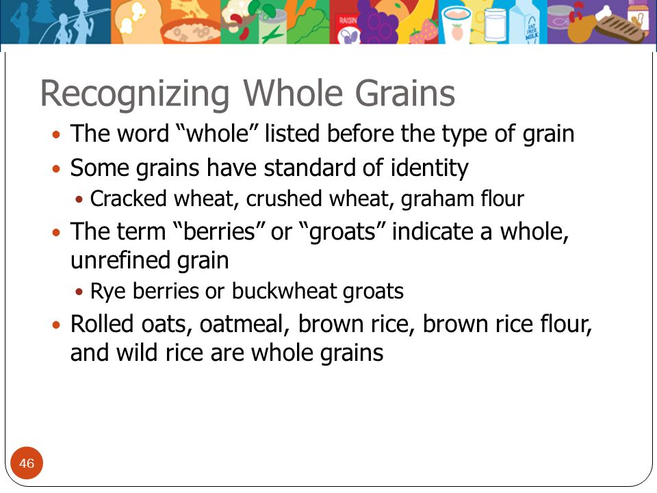 Recognizing Whole Grains