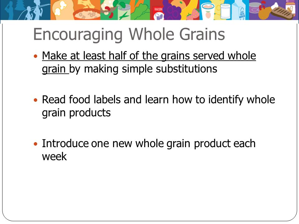 Encouraging Whole Grains