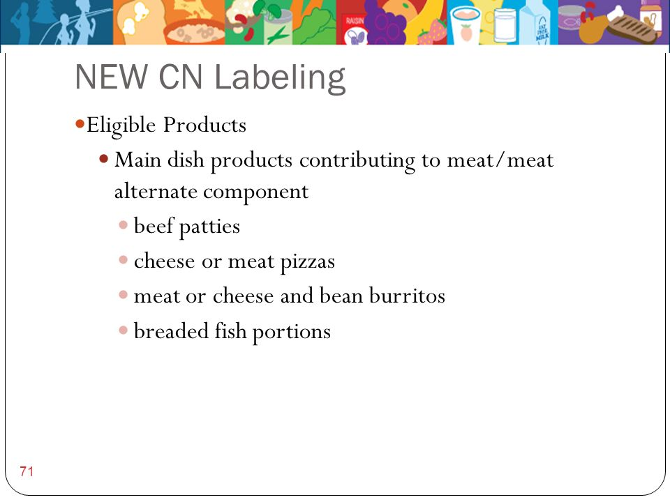 NEW CN Labeling Eligible Products