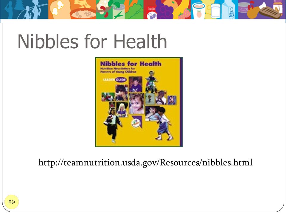 Nibbles for Health Newsletters to use with your programs. http://teamnutrition.usda.gov/Resources/nibbles.html.