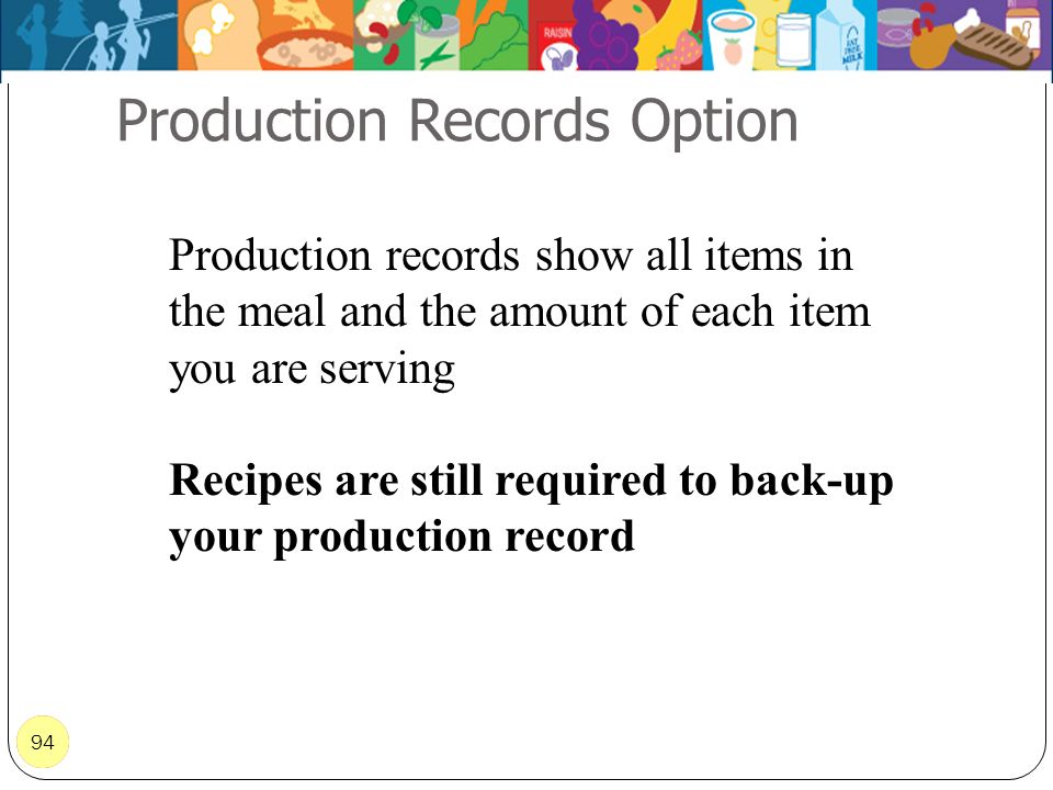 Production Records Option