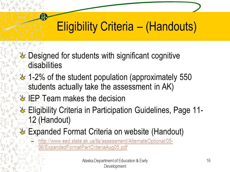 Eligibility Criteria – (Handouts)