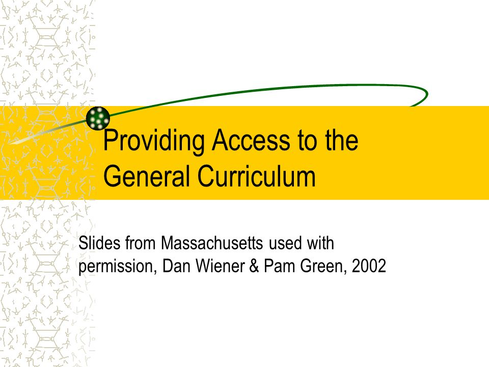 Providing Access to the General Curriculum