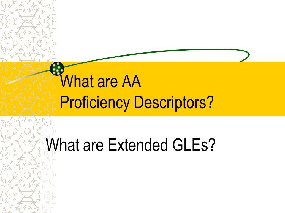 What are AA Proficiency Descriptors