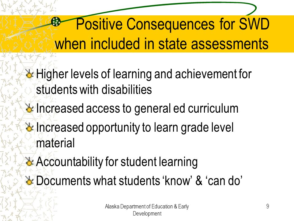 Positive Consequences for SWD when included in state assessments