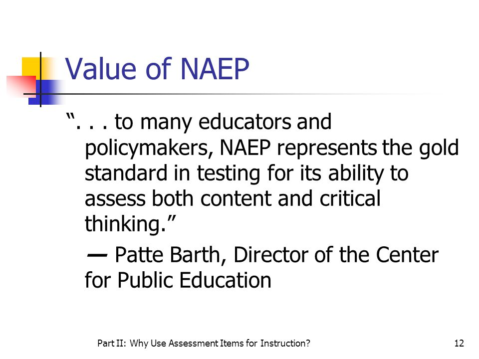 Part II: Why Use Assessment Items for Instruction
