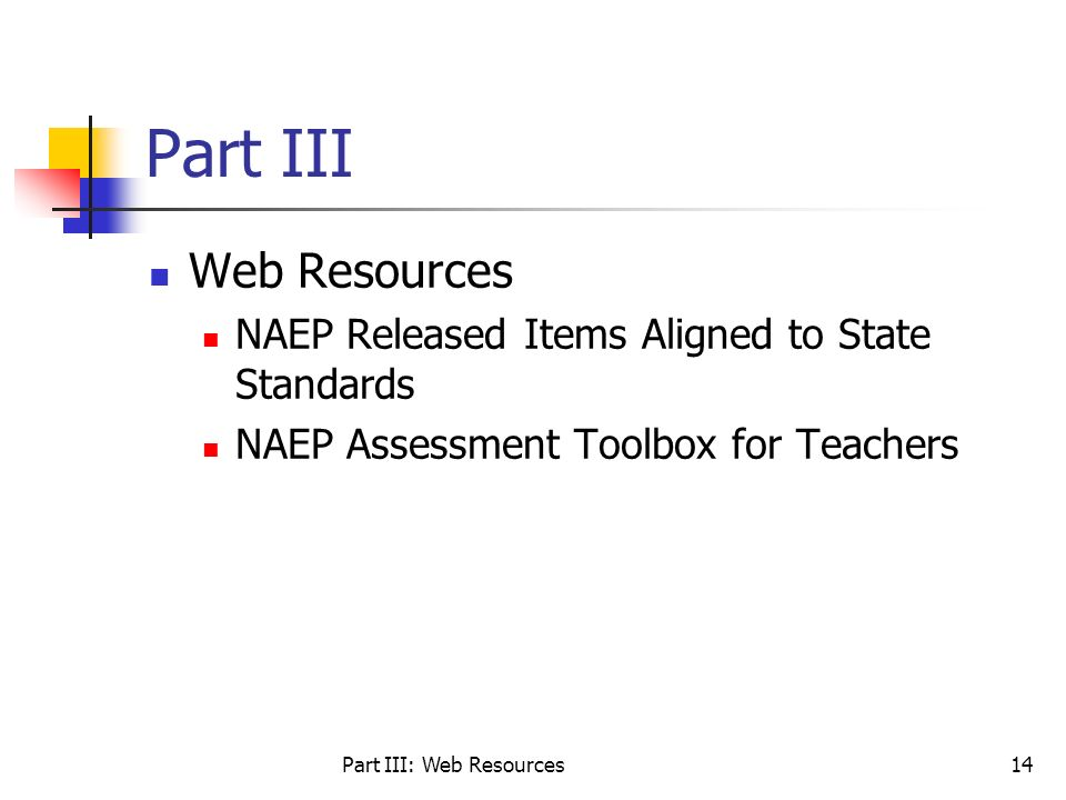 Part III: Web Resources