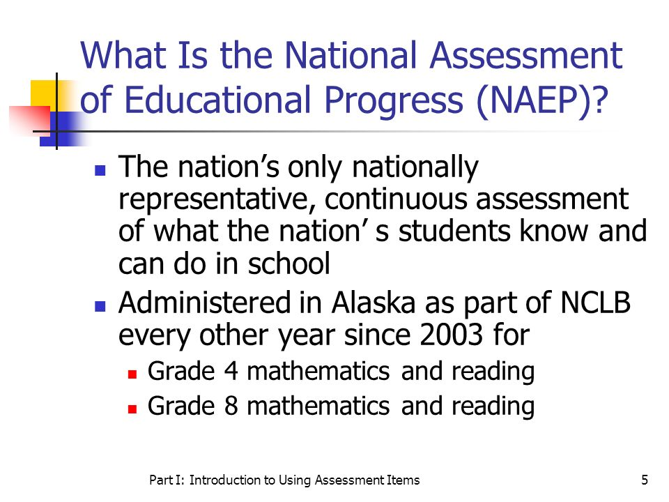What Is the National Assessment of Educational Progress (NAEP)