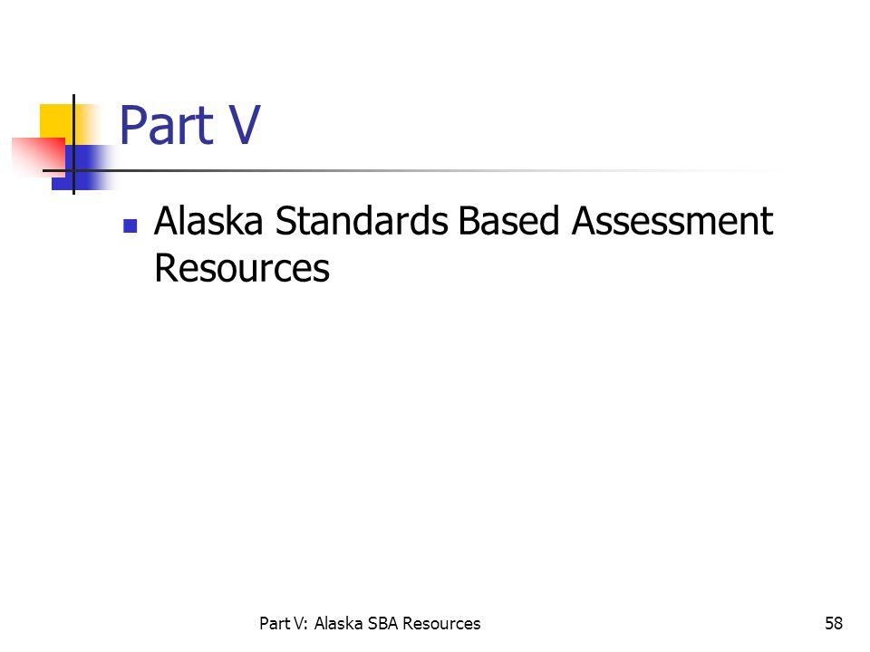Part V: Alaska SBA Resources