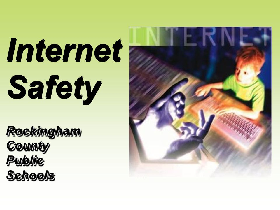Internet Safety Rockingham County Public Schools
