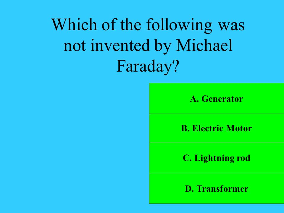 Which of the following was not invented by Michael Faraday