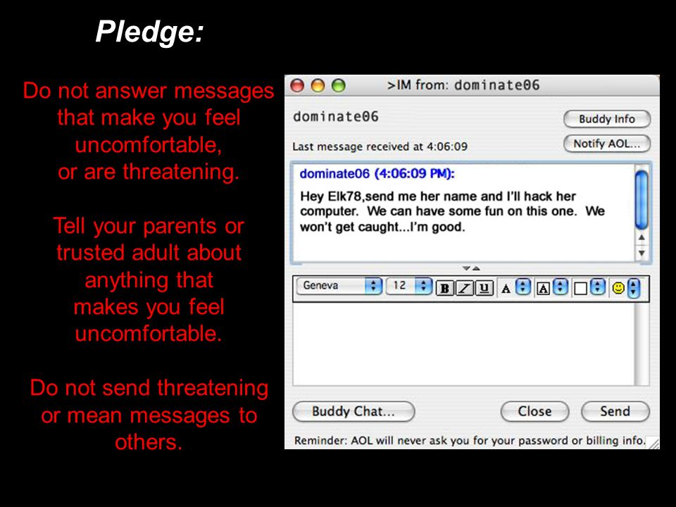 Pledge: Do not answer messages that make you feel uncomfortable,