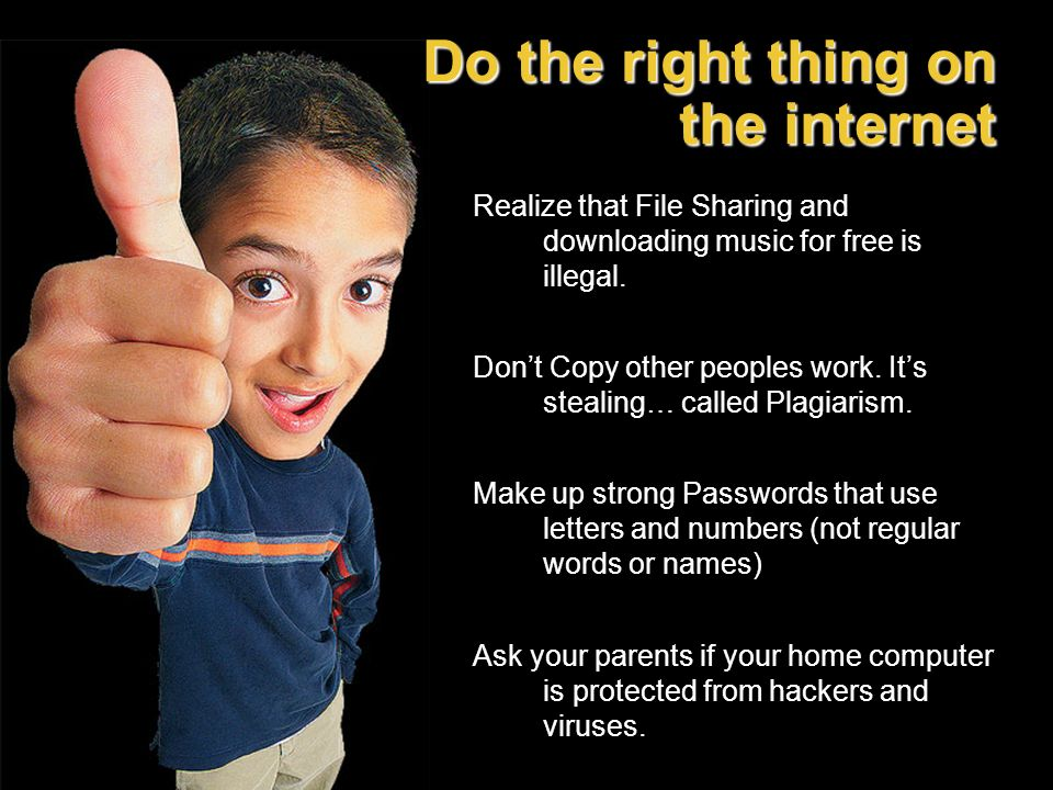 Do the right thing on the internet
