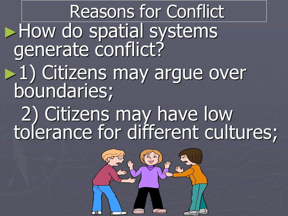 How do spatial systems generate conflict