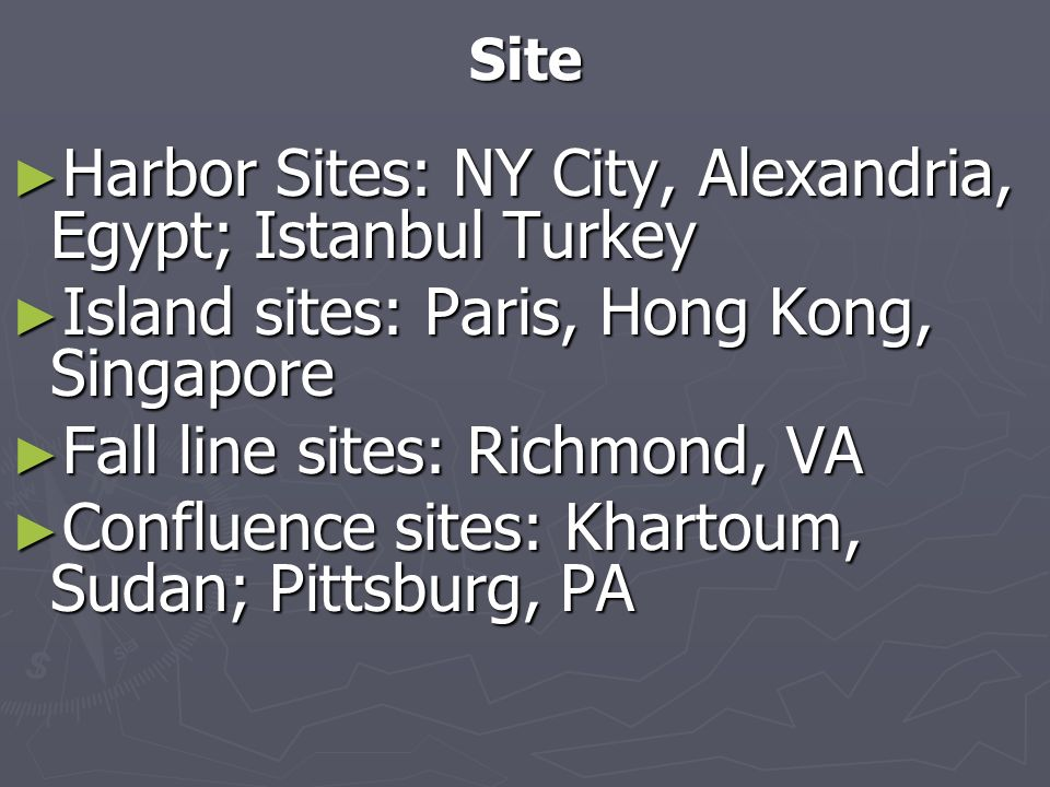 Harbor Sites: NY City, Alexandria, Egypt; Istanbul Turkey