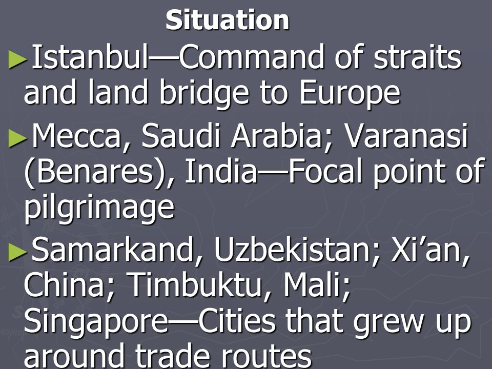 Istanbul—Command of straits and land bridge to Europe
