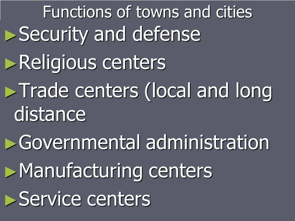 Functions of towns and cities