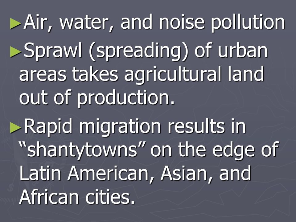 Air, water, and noise pollution