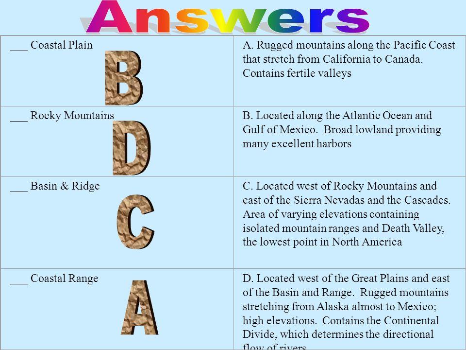 Answers B D C A ___ Coastal Plain