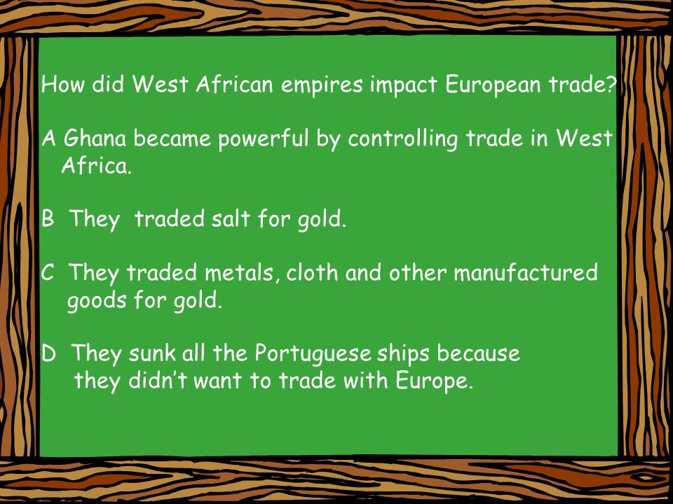 How did West African empires impact European trade