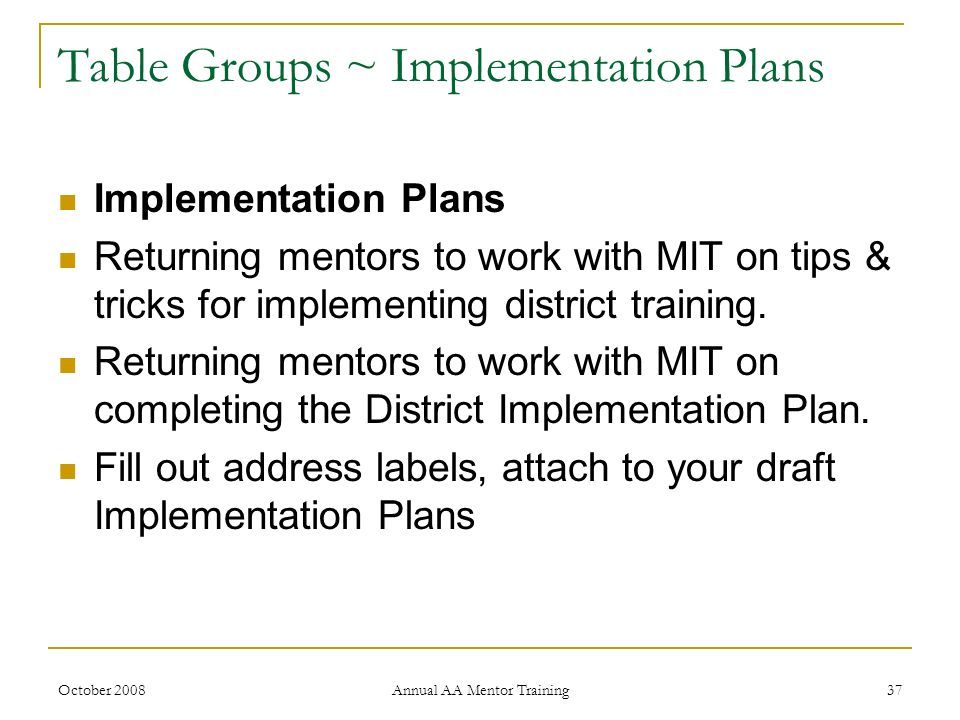 Table Groups ~ Implementation Plans