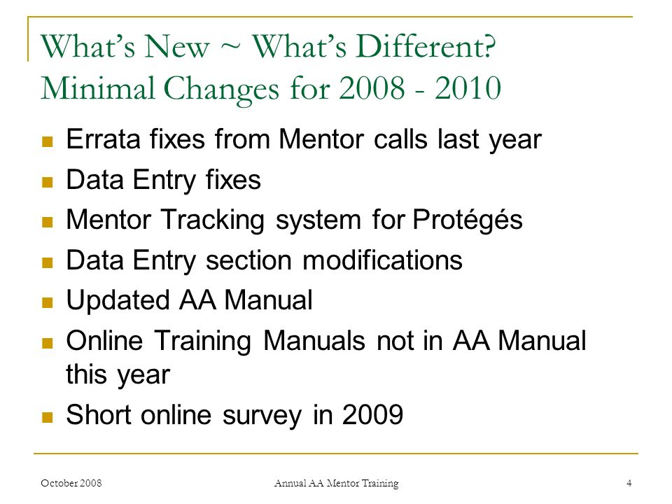 What's New ~ What's Different Minimal Changes for 2008 - 2010