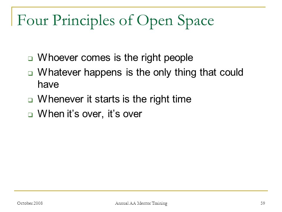 Four Principles of Open Space
